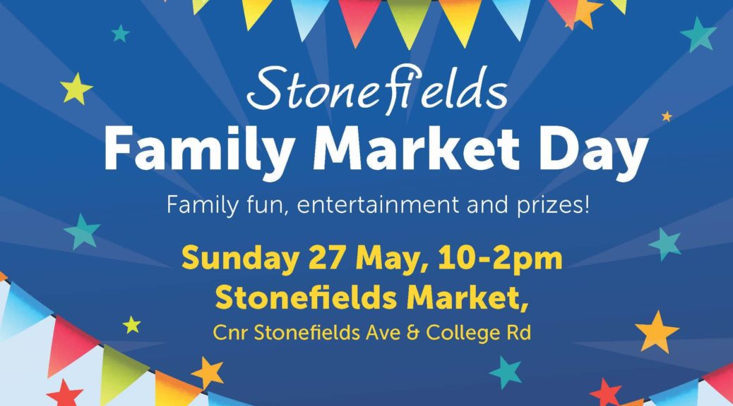 Stonefields Market day poster